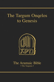 The Aramaic Bible Volume 6: The Targum Onqelos to the Torah: Genesis