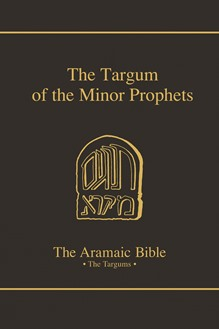 The Aramaic Bible Volume 14: The Targum of the Minor Prophets