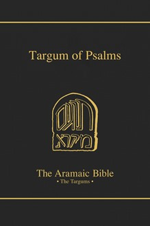 The Aramaic Bible Volume 16: The Targum of Psalms