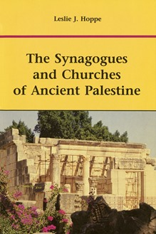 The Synagogues and Churches of Ancient Palestine
