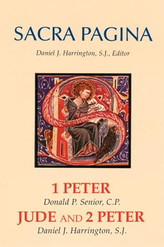 Sacra Pagina: 1 Peter, Jude and 2 Peter