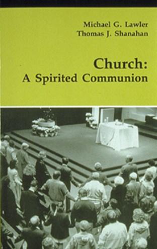 Church: A Spirited Communion