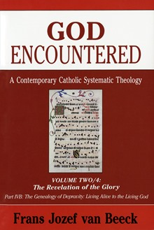 God Encountered: A Contemporary Catholic Systematic Theology