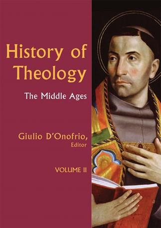 History of Theology Volume II
