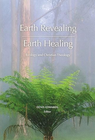 Earth Revealing, Earth Healing