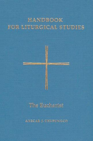 Handbook for Liturgical Studies, Volume III
