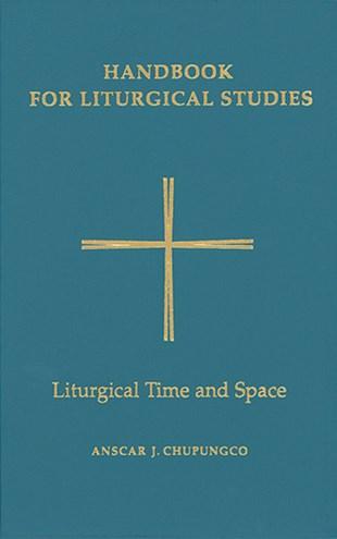 Handbook For Liturgical Studies, Volume V