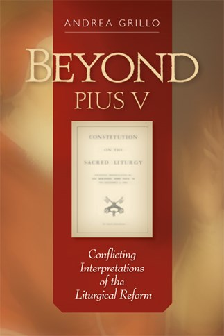 Beyond Pius V
