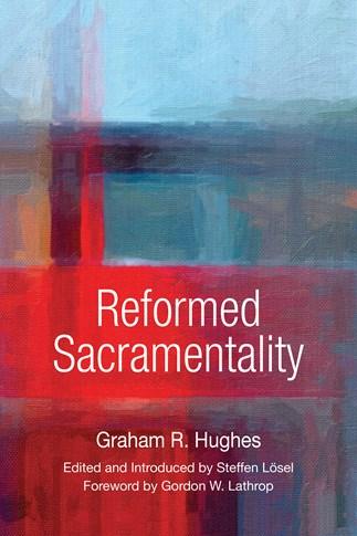 Reformed Sacramentality