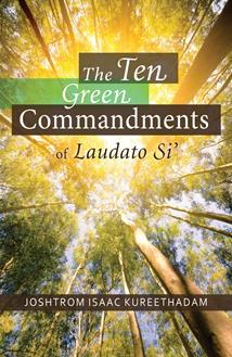 The Ten Green Commandments of Laudato Sí