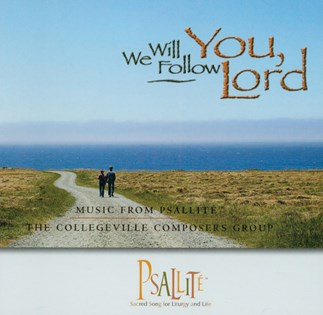 We Will Follow You, Lord—Year C