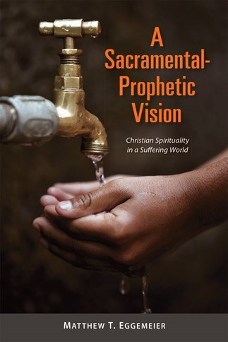 A Sacramental-Prophetic Vision