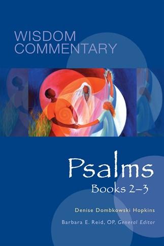 Wisdom Commentary: Psalms, Books 2-3