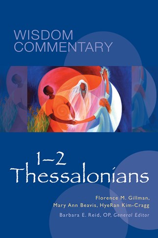 Wisdom Commentary: 1-2 Thessalonians
