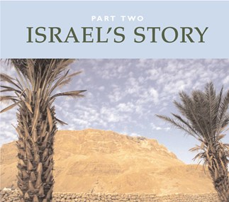 Israel's Story: Part Two