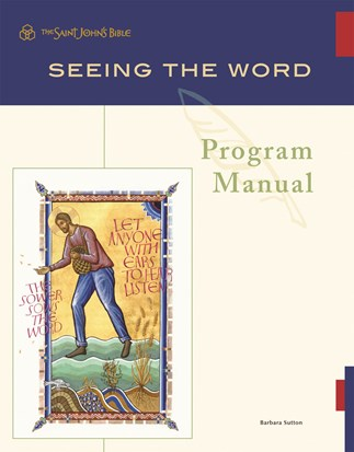 Seeing the Word: Program Manual