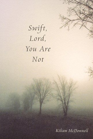 Swift, Lord, You Are Not