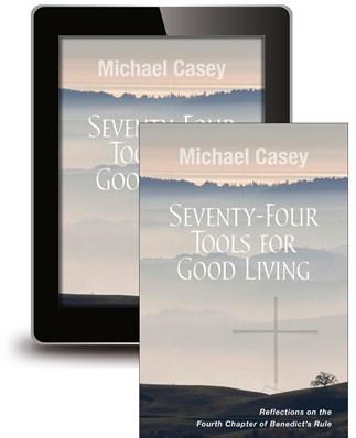 Seventy-Four Tools for Good Living