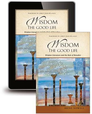 Wisdom: The Good Life