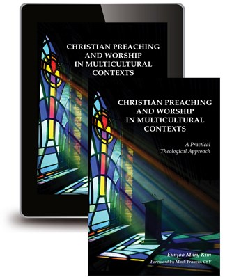 Christian Preaching and Worship in Multicultural Contexts