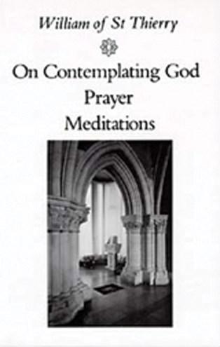 On Contemplating God, Prayer, Meditations
