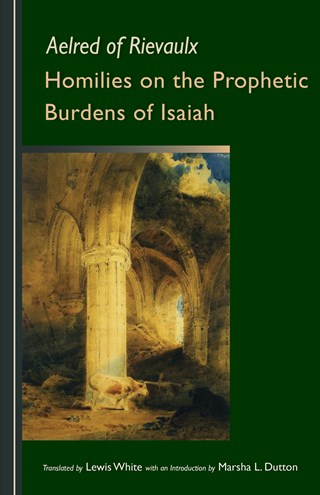 Homilies on the Prophetic Burdens of Isaiah