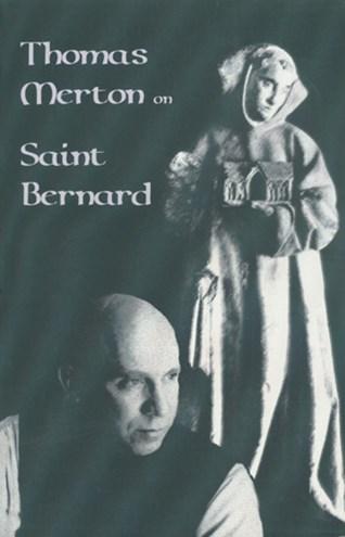 Thomas Merton on Saint Bernard