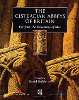 The Cistercian Abbeys of Britain