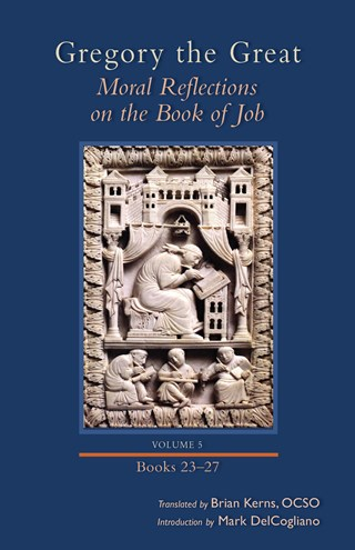 Moral Reflections on the Book of Job, Volume 5
