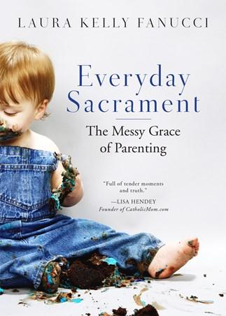 Everyday Sacrament