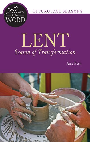 Lent, Season of Transformation