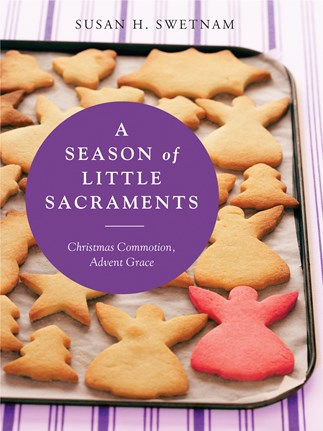 A Season of Little Sacraments