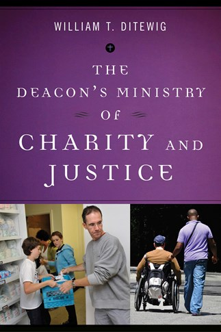 The Deacon's Ministry of Charity and Justice
