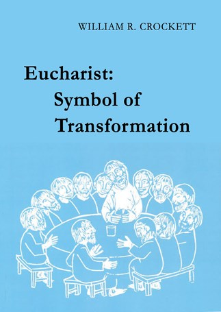 Eucharist: Symbol of Transformation