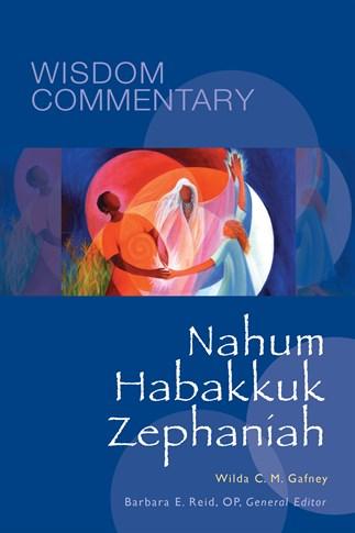 Wisdom Commentary: Nahum, Habakkuk, Zephaniah