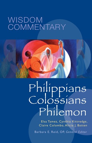 Wisdom Commentary: Philippians, Colossians, Philemon