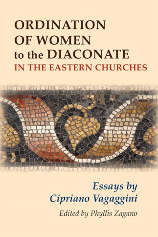 Ordination of Women to the Diaconate in the Eastern Churches