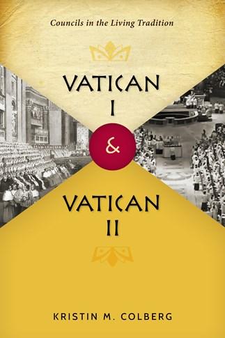 Colberg, Vatican I & Vatican II