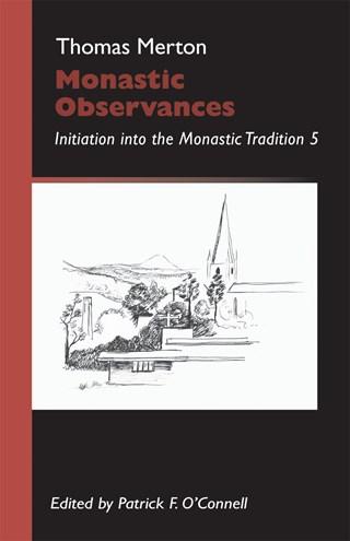 Monastic Observances