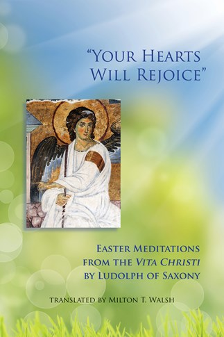 """""""Your Hearts Will Rejoice"""""""
